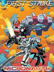 Micronauts: First Strike
