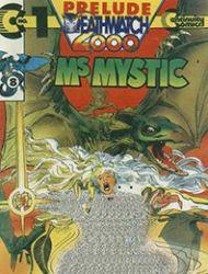 Ms. Mystic Deathwatch 2000