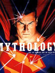 Mythology: The DC Comics Art of Alex Ross