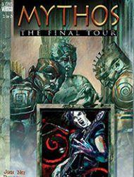 Mythos: The Final Tour