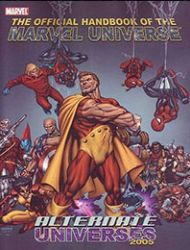 Official Handbook of the Marvel Universe: Alternate Universes 2005