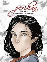 Perihan The Girl Without A Mouth
