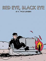 Red Eye, Black Eye