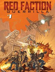 Red Faction: Guerrilla Book #1 ''A Fire On Mars''