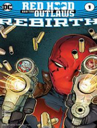 Red Hood and the Outlaws: Rebirth