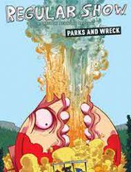 Regular Show: Parks and Wreck