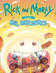 Rick and Morty Presents: Mr. Meeseeks