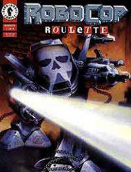 Robocop: Roulette
