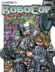Robocop: Wild Child