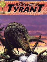 S.R. Bissette's Tyrant