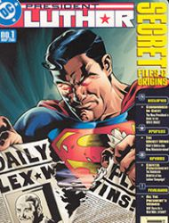 Secret Files President Luthor