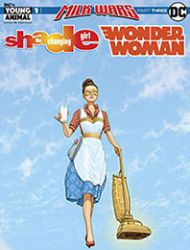 Shade, the Changing Girl/Wonder Woman Special