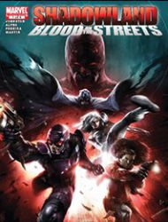Shadowland: Blood on the Streets