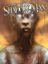 Shadowman by Garth Ennis & Ashley Wood