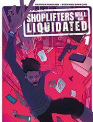 Shoplifters Will Be Liquidated