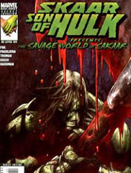 Skaar: Son of Hulk Presents: Savage World of Sakaar