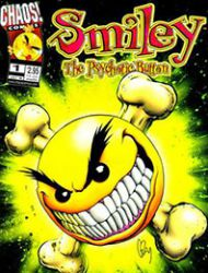Smiley: Have a Psychotic Day