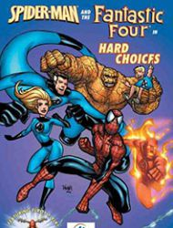 Spider-Man and the Fantastic Four in Hard Choices