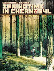 Springtime In Chernobyl