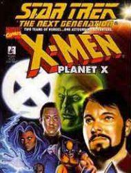 Star Trek: The Next Generation/X-Men: Planet X