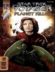 Star Trek: Voyager--Planet Killer