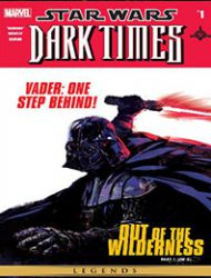 Star Wars: Dark Times - Out of the Wilderness