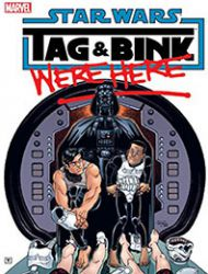 Star Wars: Tag & Bink Were Here (2018)