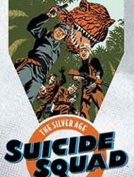 Suicide Squad: The Silver Age Omnibus