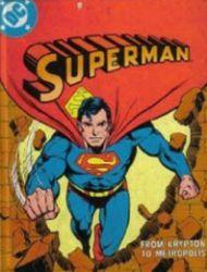 Superman: From Krypton to Metropolis