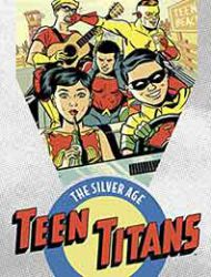 Teen Titans: The Silver Age