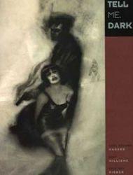 Tell Me, Dark