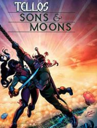 Tellos: Sons & Moons