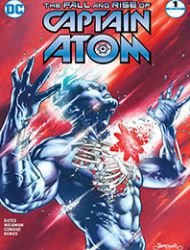 The Fall and Rise of Captain Atom