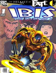 The Helmet of Fate: Ibis the Invincible