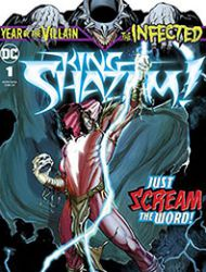 The Infected: King Shazam
