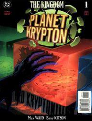 The Kingdom: Planet Krypton