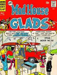 The Mad House Glads