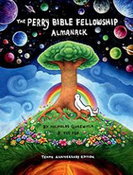 The Perry Bible Fellowship Almanack: 10th Anniversary Edition