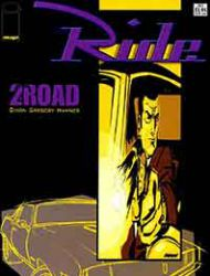 The Ride: 2 for the Road