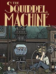 The Squirrel Machine