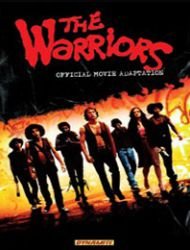 The Warriors: Official Movie Adaptation