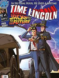 Time Lincoln: Jack to the Future