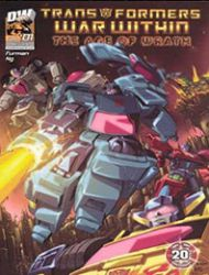 """Transformers War Within: """"The Age of Wrath"""""""