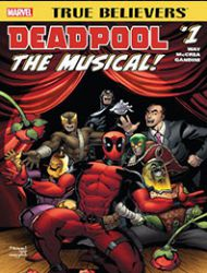 True Believers: Deadpool the Musical