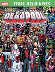 True Believers: The Wedding of Deadpool