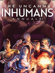 Uncanny Inhumans Annual