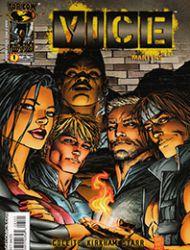 V.I.C.E. (Violent Incident Control Enforcement)