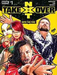 WWE: NXT Takeover - Into the Fire