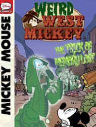 Weird West Mickey: The Trick of Memory Lost