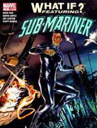 What If? Sub-Mariner